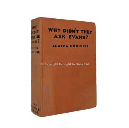 Why Didn't They Ask Evans? by Agatha Christie First Edition Published The Crime Club by Collins 1934